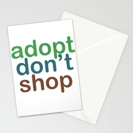 Adopt, Don't Shop - Adopt a Shelter Pet Stationery Cards