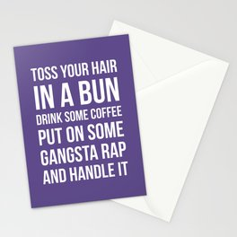 Toss Your Hair in a Bun, Coffee, Gangsta Rap & Handle It (Ultra Violet) Stationery Cards