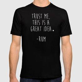 Trust Me - RUM T-shirt