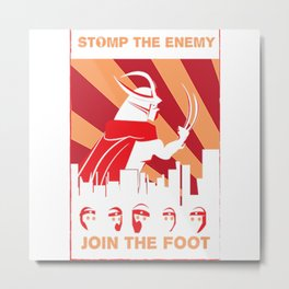 Stomp the enemy join foot Metal Print