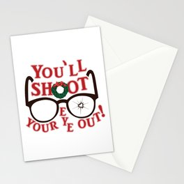 You'll Shoot Your Eye Out! Stationery Cards