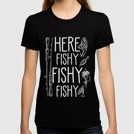 Here Fishy Fishy Fisherman Fly Fishing rod hook T-shirt