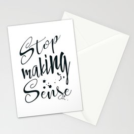 Stop making Sense Stationery Cards