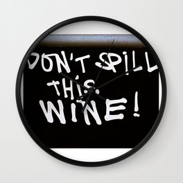 Don't Waste Wine Wall Clock
