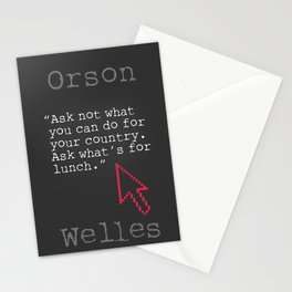 Orson Welles funny quote Stationery Cards