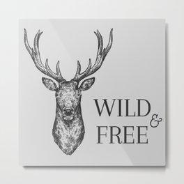 Grey Wild & Free Stag Traveller Deer Metal Print