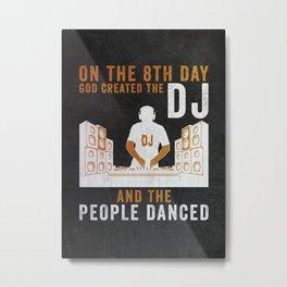 DJ Disc Jockey Gift Metal Print