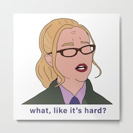 Elle Woods Lawyer (What Like It's Hard) Metal Print