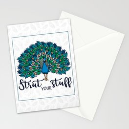 Strut your stuff ( peacock) Stationery Cards
