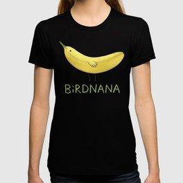 Birdnana T-Shirt