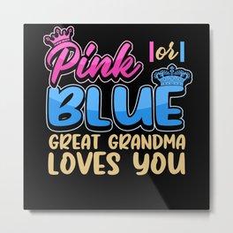 Pregnancy Grandma Funny Sayings Gift Metal Print