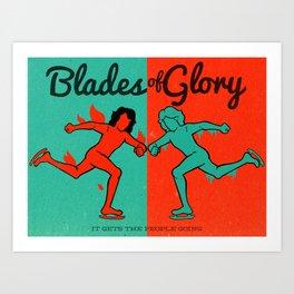 Blades of Glory Art Print