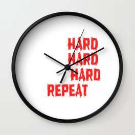 "Are You A Hard Working Person? A Perfect Tee For You Saying "" Mom Hard Wife HArd Work Hard Repeat"" Wall Clock"