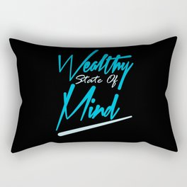 wealthy state of mind Rectangular Pillow