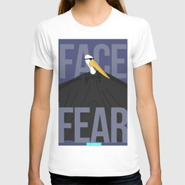 3. Face Fear. T-shirt