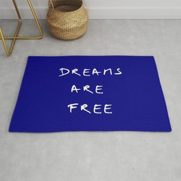 Dreams are free 6- blue Rug