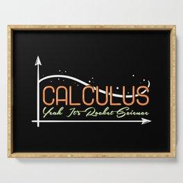 Mathematic Pun: Calculus Yeah, It's Rocket Science Serving Tray