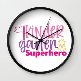 Kindergarten Superhero - Funny School humor - Cute typography - Lovely kid quotes illustration Wall Clock