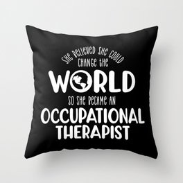 Occupational Therapist - Therapy graphic Throw Pillow