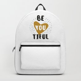 Be you tilful - be yourself and beautiful funny humor phrarses typography illustration Backpack