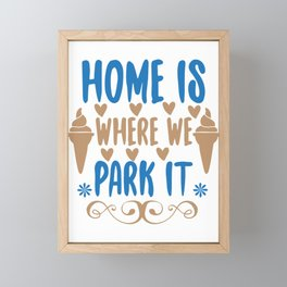 Home is - Adventure Design Framed Mini Art Print