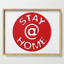 Stay @ Home Button - Red Dot Works Serving Tray