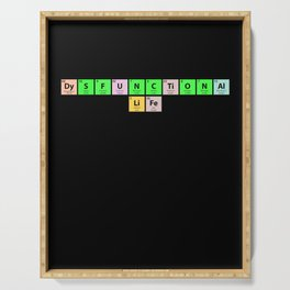 Dysfunctional Life Periodic Table Serving Tray