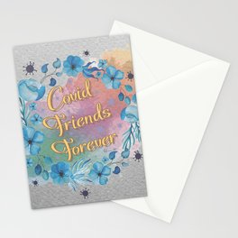 C.F.F - C.OIVD FRIENDS FOREVER Stationery Cards