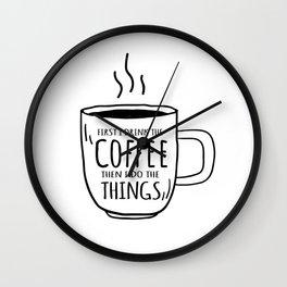 Coffee Caffeine Motivation Mindset rest gift Wall Clock