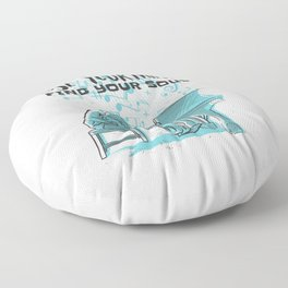 Lose Your Mind Find Your Soul Floor Pillow