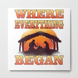 Where Everthing Began Metal Print