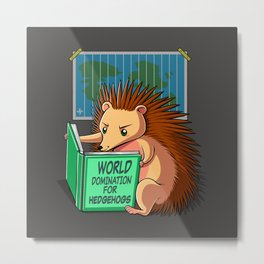 World Domination for Hedgehogs Metal Print