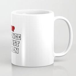 Stop violence against women - feminist protest Coffee Mug