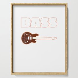 Funny Bass It's Like A Guitar But Cooler Bassist Serving Tray