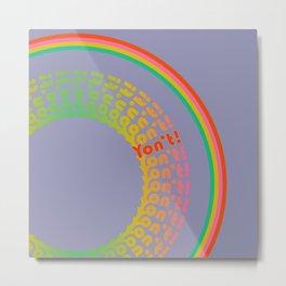 Yon't! Metal Print
