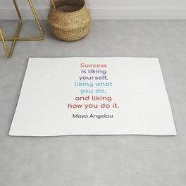 Success is liking yourself Rug