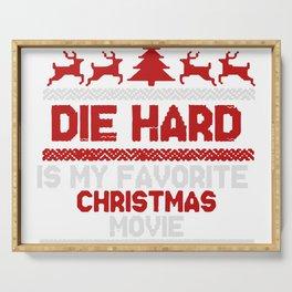 Die Hard Is My Favorite Movie Serving Tray