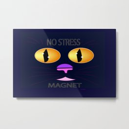 """No Stress Magnet"" Metal Print"
