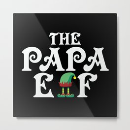 The Papa Elf Christmas Metal Print