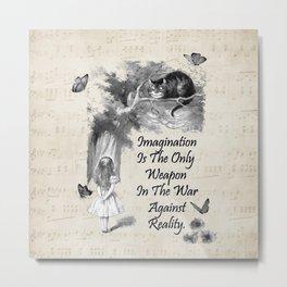 Alice In Wonderland Quote - Imagination Metal Print