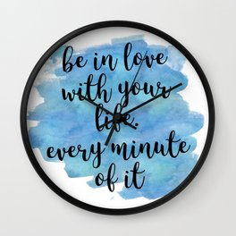 Be in love with your life - Jack Kerouac Wall Clock