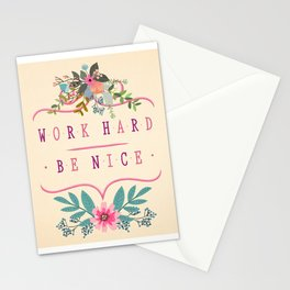 Work Hard Be Nice Stationery Cards