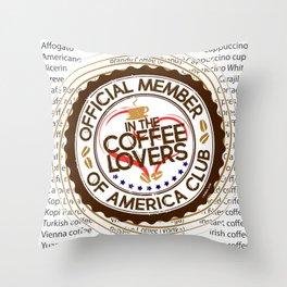 Coffee Lovers of America Club by Jeronimo Rubio 2016 Throw Pillow