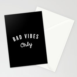 Bad Vibes Only Stationery Cards