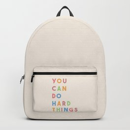 You Can Do Hard Things Backpack