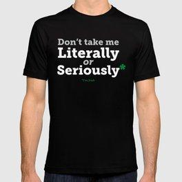 I'm Irish - Literally [White & Green] T-shirt