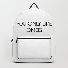YOLO Press X To Respawn Black Backpack