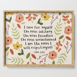 """Jane Eyre """"I Care For Myself"""" Quote Serving Tray"""