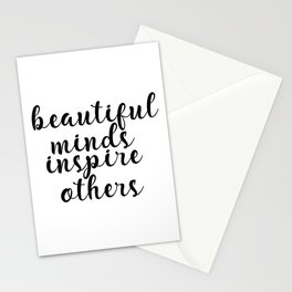 Beautiful Minds Inspire Others, Inspirational Quote, Motivational Art, Typography Print Stationery Cards