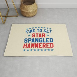 Time to Get Star Spangled Hammered - Fourth of July / 4th of July Rug